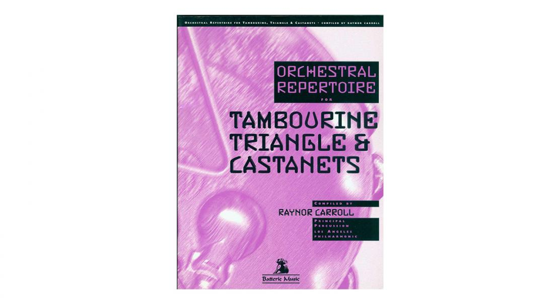 Orchestral Repertoire for Tambourine, Triangle, and Castanets