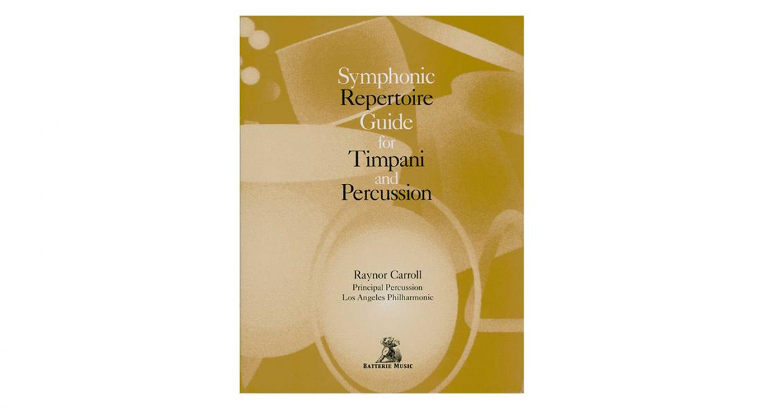 Symphonic Repertoire Guide for Timpani and Percussion