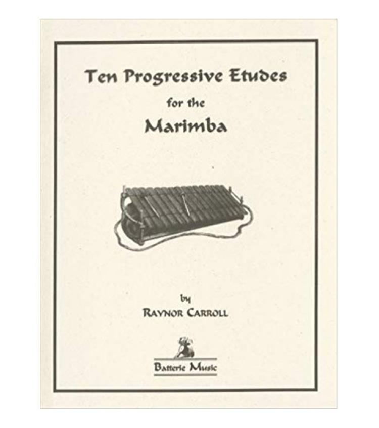 Ten Progressive Etudes for the Marimba
