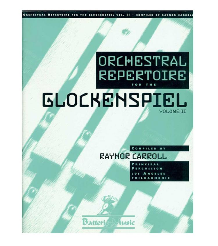 Orchestral Repertoire for the Glockenspiel, Vol. 2