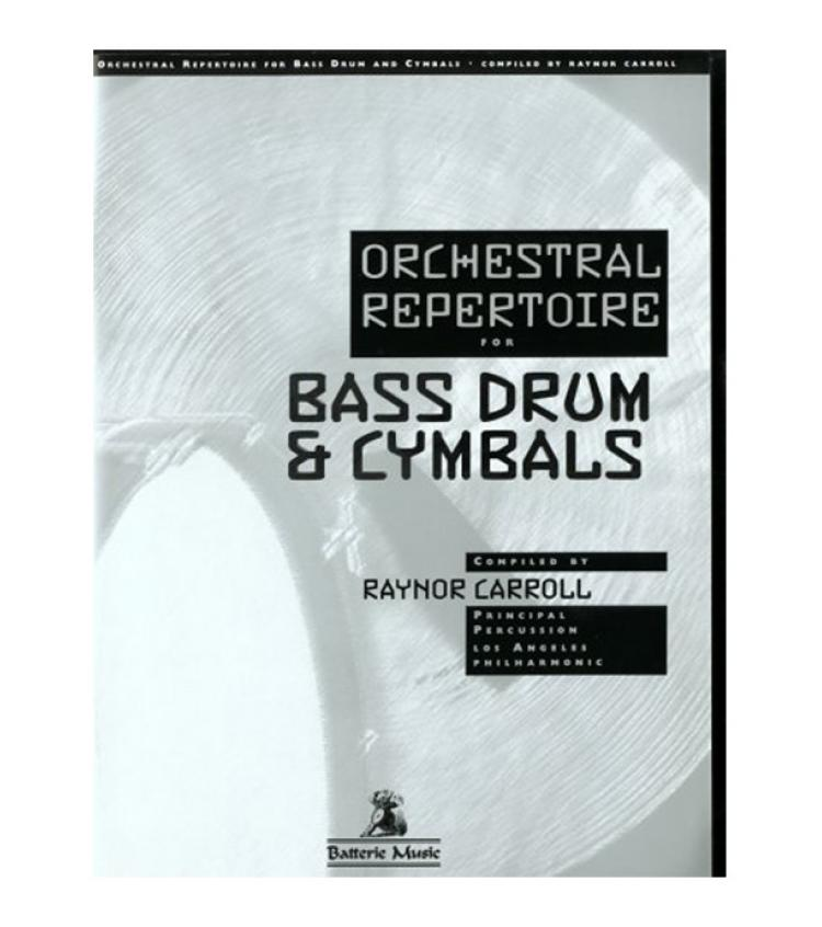 Orchestral Repertoire for Bass Drum & Cymbals